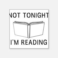 Not tonight I'm reading Sticker