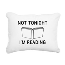 Not tonight I'm reading Rectangular Canvas Pillow