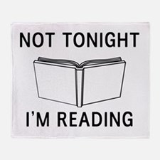 Not tonight I'm reading Throw Blanket