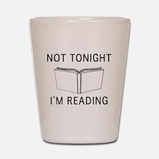 Not tonight I'm reading Shot Glass