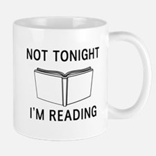 Not tonight I'm reading Mugs