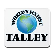 World's Sexiest Talley Mousepad