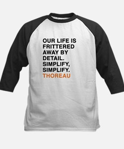 Our life is frittered away by deta Baseball Jersey