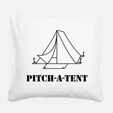 Pitch a tent camp Square Canvas Pillow