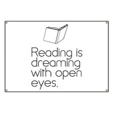 Reading is dreaming with open eyes. Banner