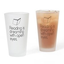 Reading is dreaming with open eyes. Drinking Glass
