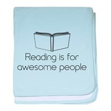 Reading is for awesome people baby blanket