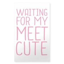 Waiting For My Meet Cute Decal
