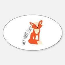 Hey There Foxy Decal