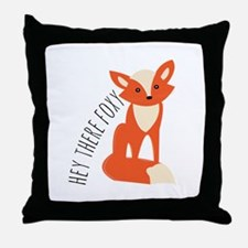 Hey There Foxy Throw Pillow