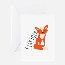 Stay Foxy Greeting Cards
