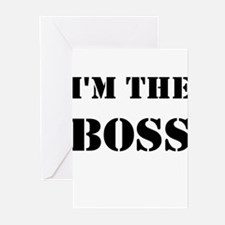 im the boss Greeting Cards