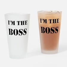 im the boss Drinking Glass