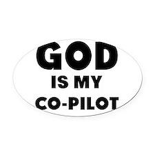 god is my co pilot Oval Car Magnet
