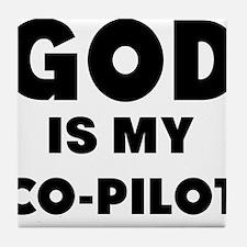 god is my co pilot Tile Coaster