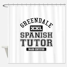 Greendale Spanish Tutor Shower Curtain