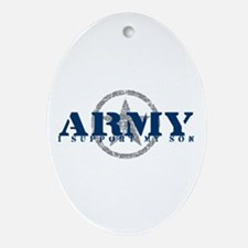 Army - I Support My Son Oval Ornament