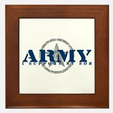 Army - I Support My Son Framed Tile