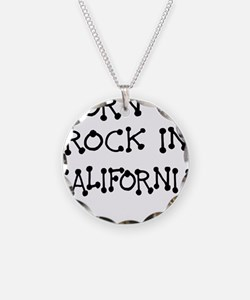 BORN TO ROCK IN CALIFORNIA Necklace