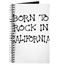 BORN TO ROCK IN CALIFORNIA Journal