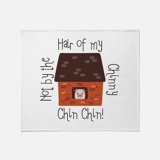 Hair Of My Chin Throw Blanket
