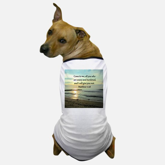 MATTHEW 11:28 Dog T-Shirt