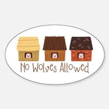 No Wolves Allowed Decal