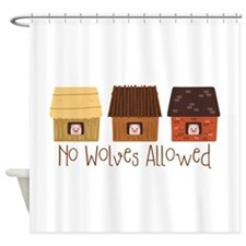 No Wolves Allowed Shower Curtain