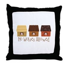 No Wolves Allowed Throw Pillow