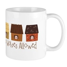 No Wolves Allowed Mugs