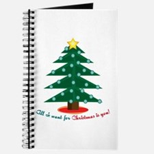 all I Want For Christmas is you! Journal