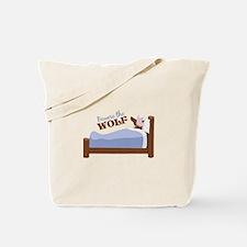 Beware The Wolf Tote Bag