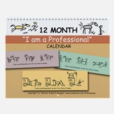 I am a Professional: 12-month Wall Calendar