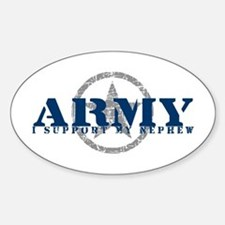 Army - I Support My Nephew Oval Decal