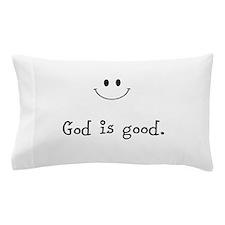 God is good Pillow Case