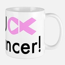 Fuck Cancer! Mugs