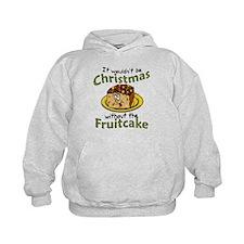 Funny Christmas Cartoon Fruitcake Hoodie