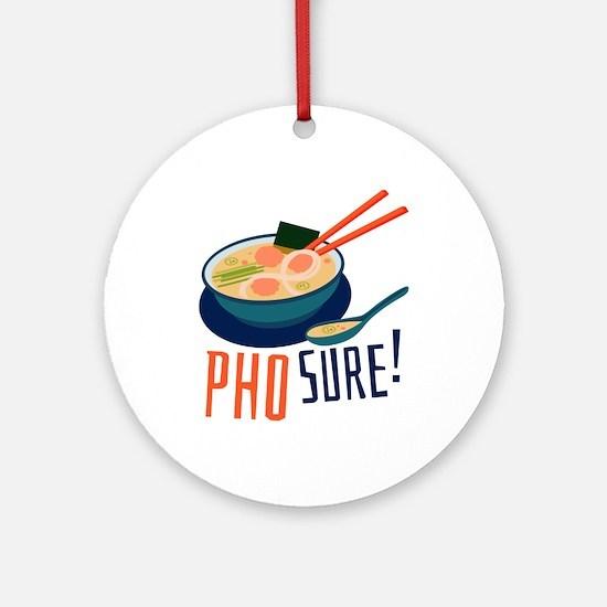 Pho Sure Ornament (Round)