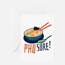 Pho Sure Greeting Cards