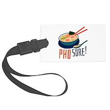 Pho Sure Luggage Tag