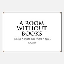 Room without books body without a soul Banner