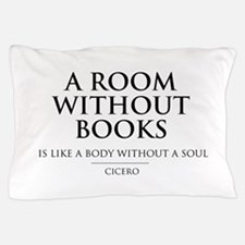 Room without books body without a soul Pillow Case