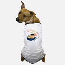 Girls Just Dog T-Shirt