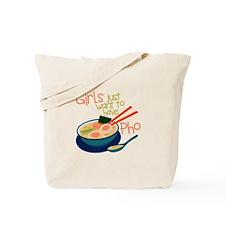 Girls Just Tote Bag