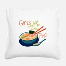 Girls Just Square Canvas Pillow