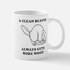 A Clean Beaver Always Gets More Wood Mugs