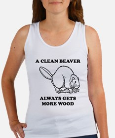 A Clean Beaver Always Gets More Wood Tank Top