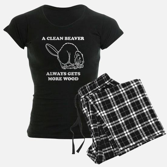 A Clean Beaver Always Gets More Wood Pajamas