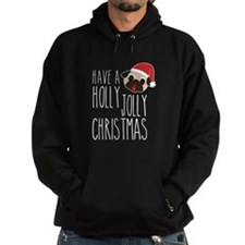Have A Holly Jolly Pug Christmas Hoodie