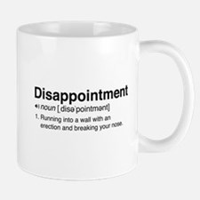 Disappointment Definition Mugs